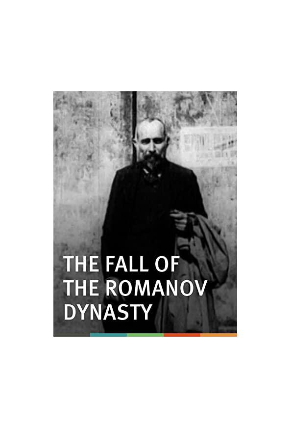 The Fall of the Romanov Dynasty kapak