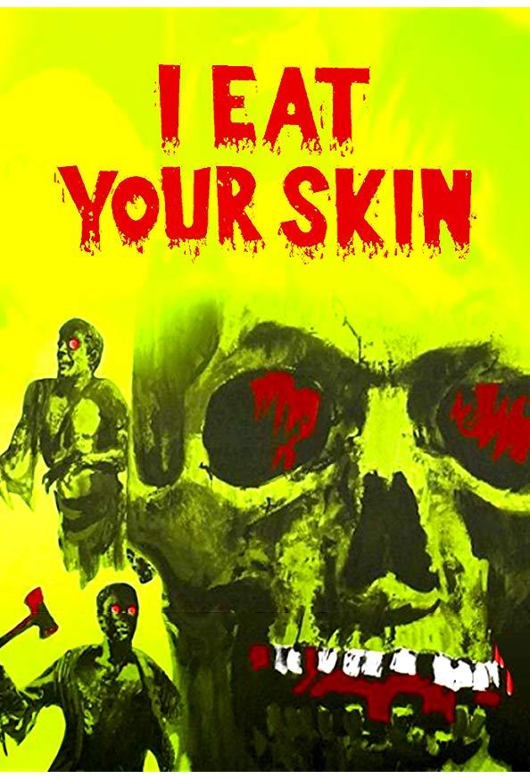 I Eat Your Skin kapak
