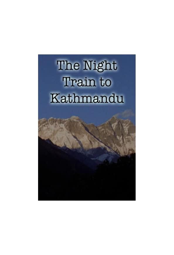 The Night Train to Kathmandu kapak