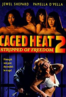 Caged Heat II: Stripped of Freedom kapak