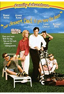 No Dessert, Dad, Till You Mow the Lawn kapak