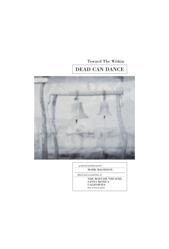 Dead Can Dance: Toward the Within kapak