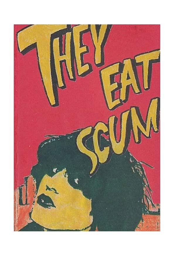 They Eat Scum kapak