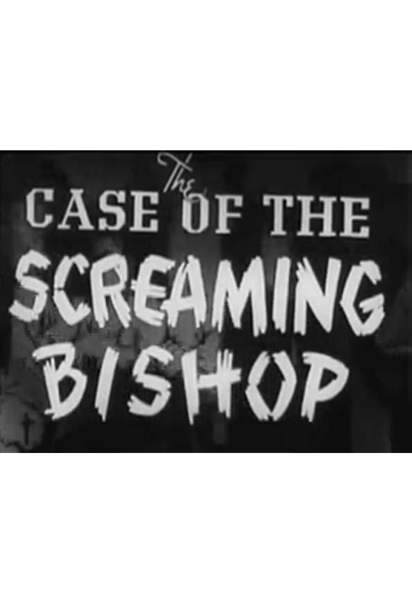The Case of the Screaming Bishop kapak
