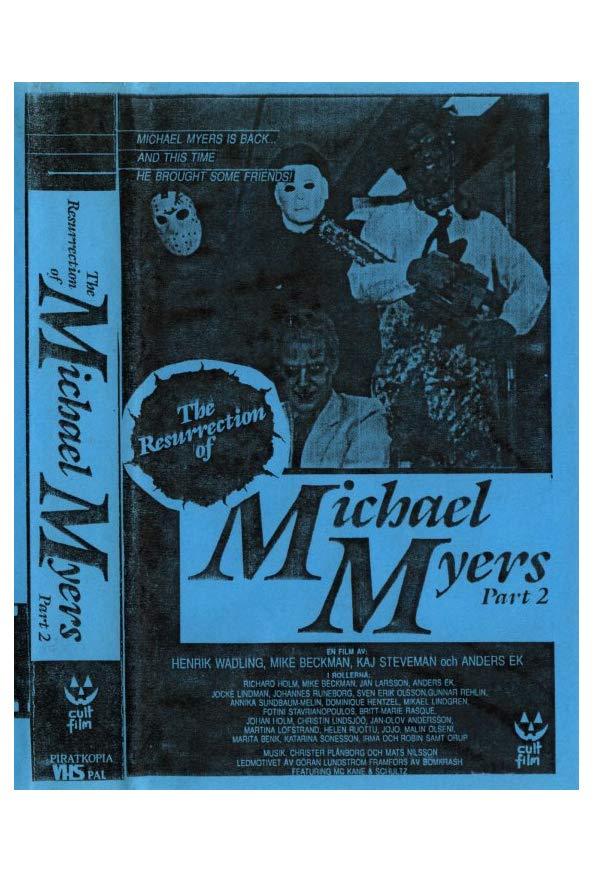 The Resurrection of Michael Myers Part 2 kapak