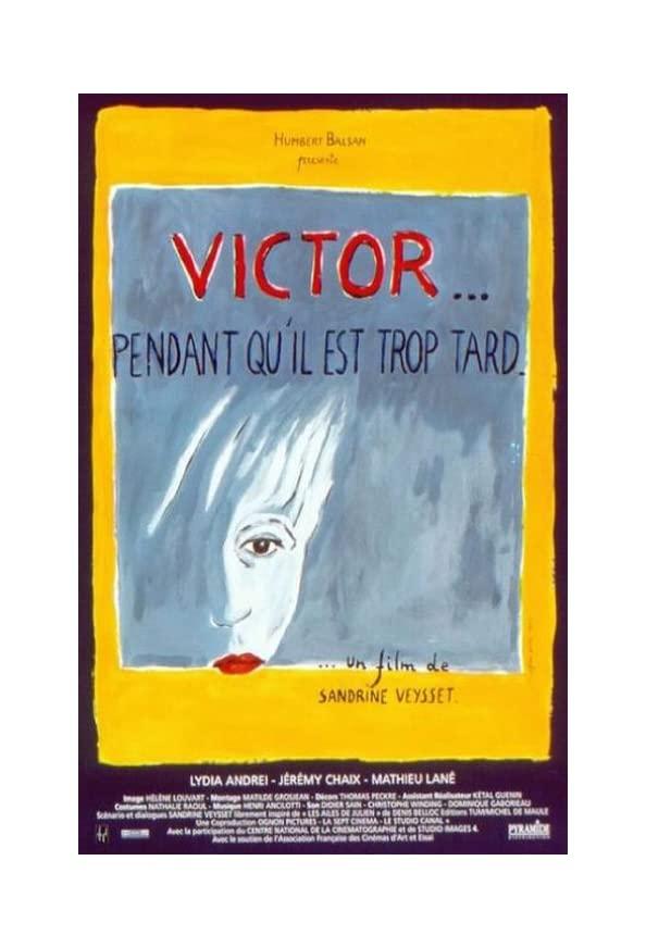 Victor... pendant qu'il est trop tard kapak
