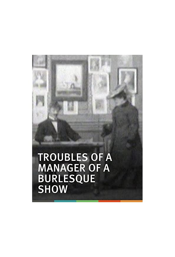 Troubles of a Manager of a Burlesque Show kapak