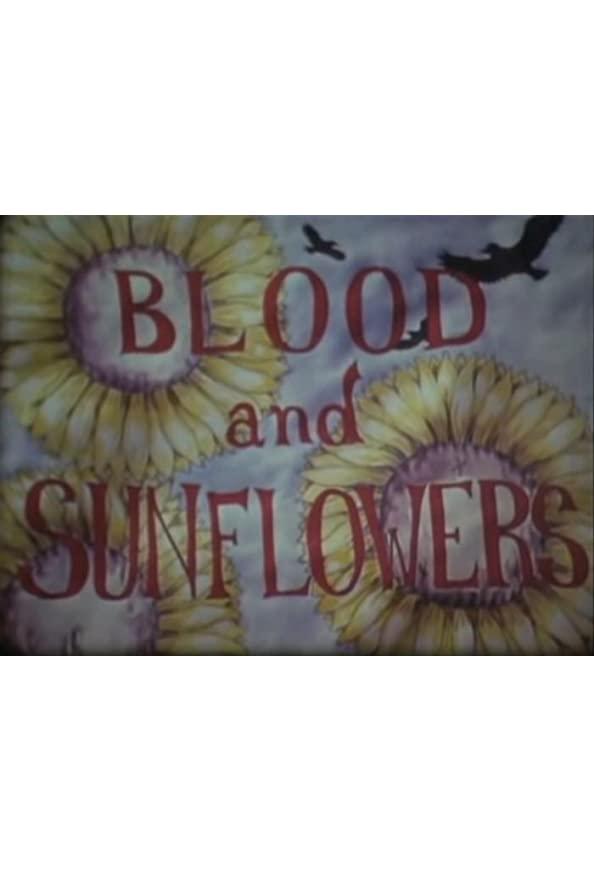 Blood and Sunflowers kapak