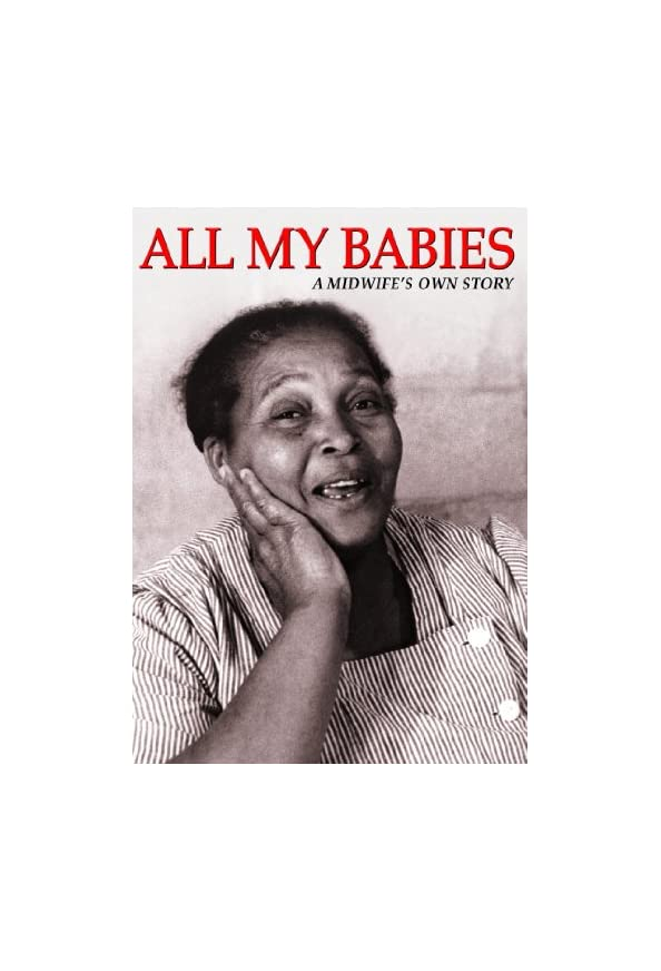 All My Babies: A Midwife's Own Story kapak