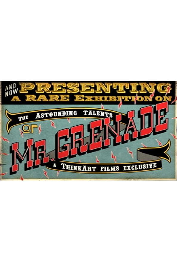 The Astounding Talents of Mr. Grenade kapak