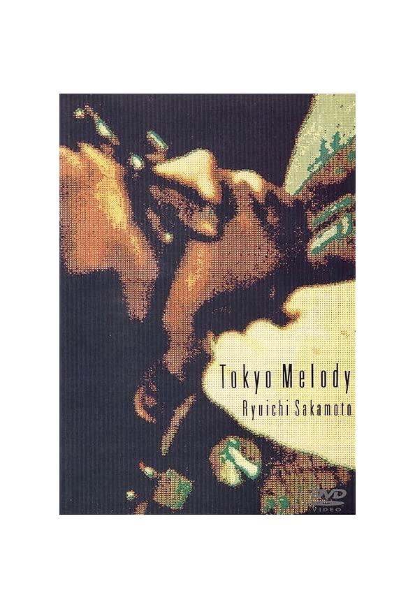 Tokyo melody: un film sur Ryuichi Sakamoto kapak