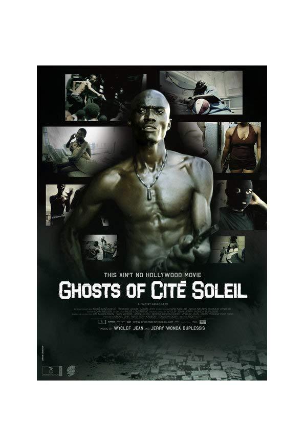 Ghosts of Cité Soleil kapak