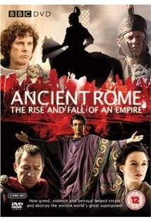 Ancient Rome: The Rise and Fall of an Empire kapak