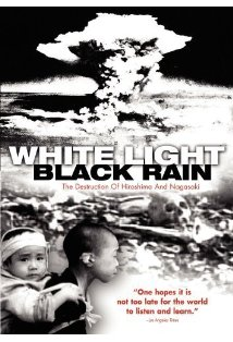 White Light/Black Rain: The Destruction of Hiroshima and Nagasaki kapak