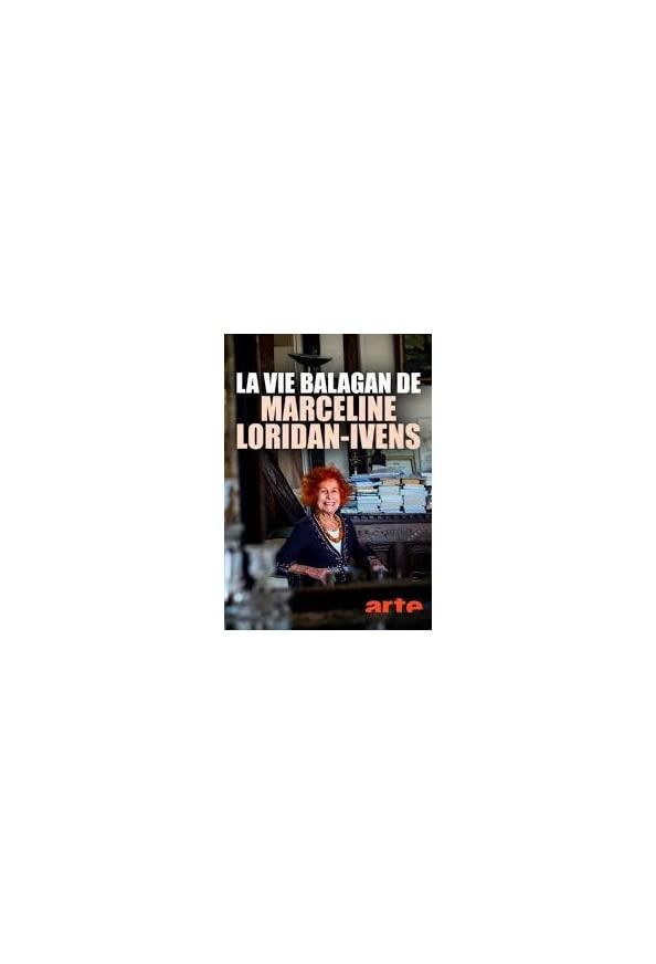 The Balagan Life of Marceline Loridan-Ivens kapak