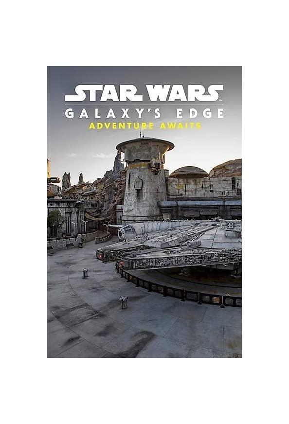 Star Wars Galaxy's Edge: Adventure Awaits kapak