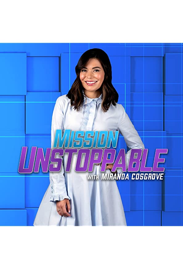 Mission Unstoppable with Miranda Cosgrove kapak