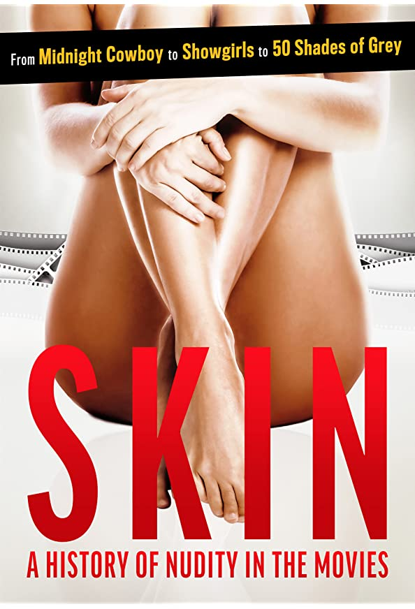 Skin: A History of Nudity in the Movies kapak