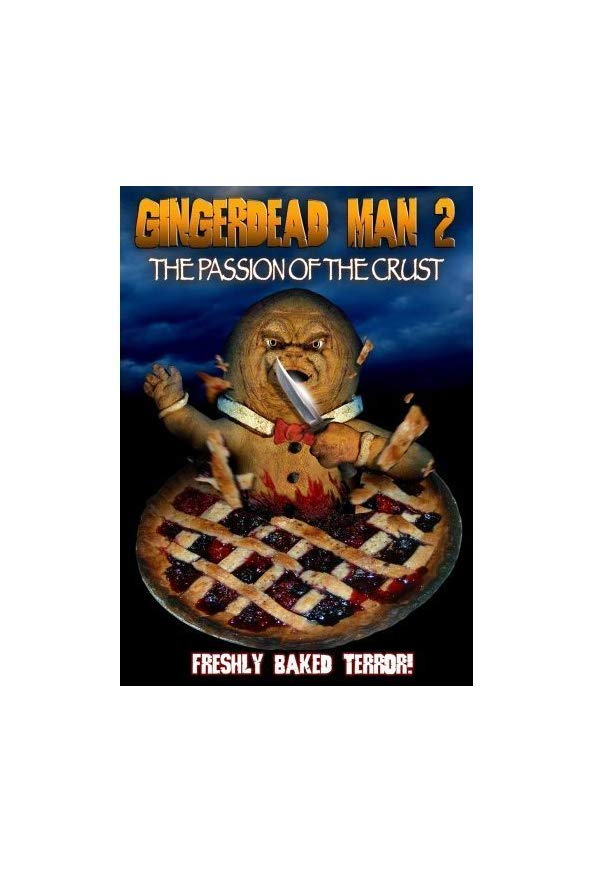 Gingerdead Man 2: Passion of the Crust kapak