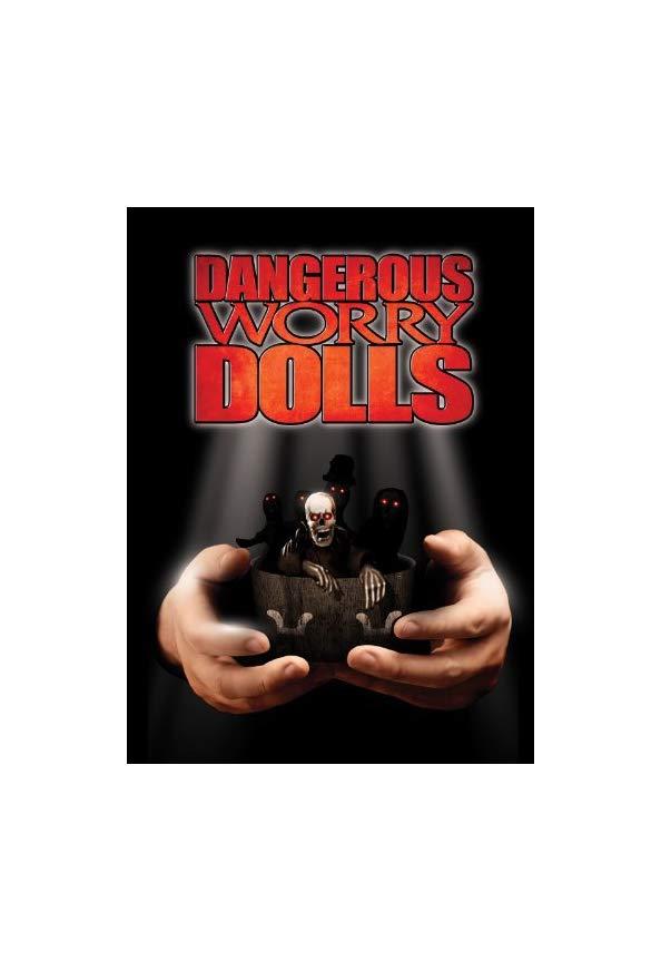 Dangerous Worry Dolls kapak