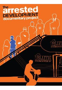 The Arrested Development Documentary Project kapak