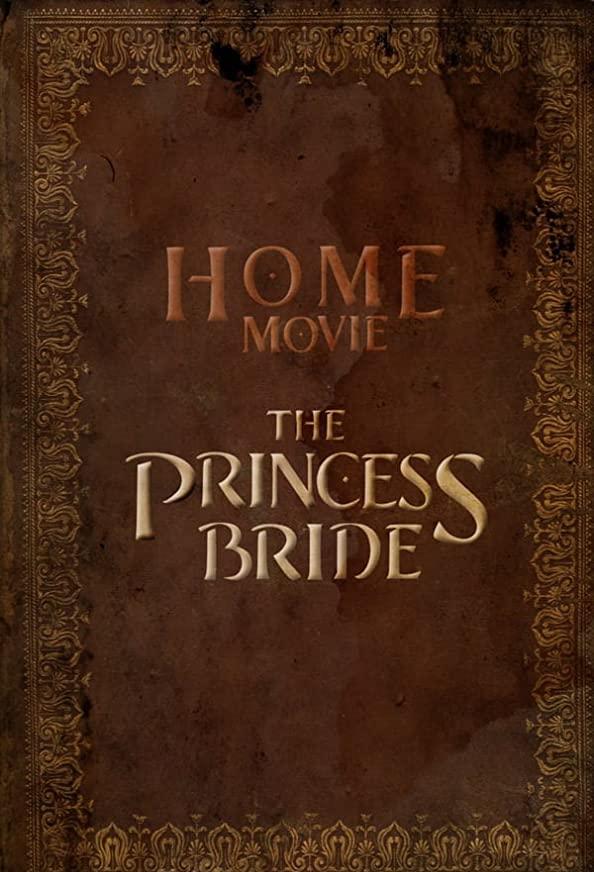 Home Movie: The Princess Bride kapak