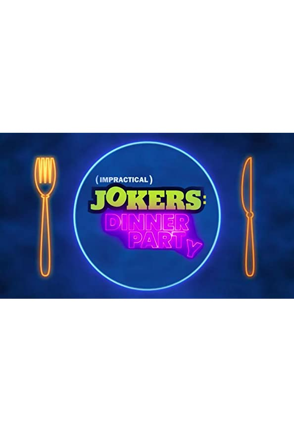 Impractical Jokers: Dinner Party kapak