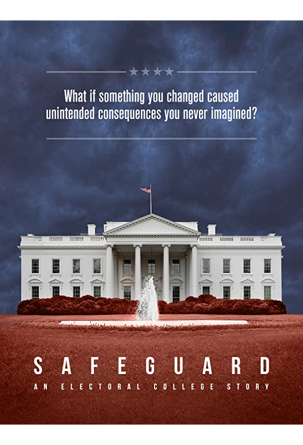 Safeguard: An Electoral College Story kapak