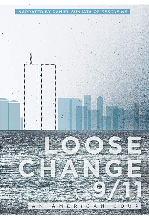 Loose Change 9/11: An American Coup kapak