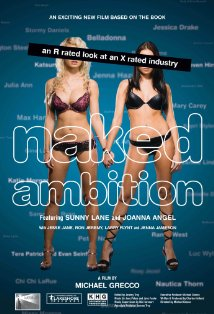 Naked Ambition: An R Rated Look at an X Rated Industry kapak