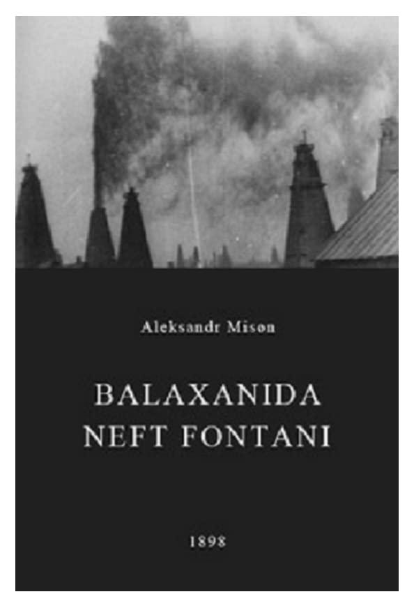 Balaxanida neft fontani kapak