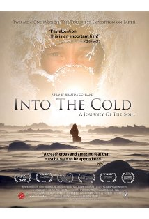 Into the Cold: A Journey of the Soul kapak