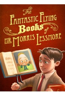 The Fantastic Flying Books of Mr. Morris Lessmore kapak