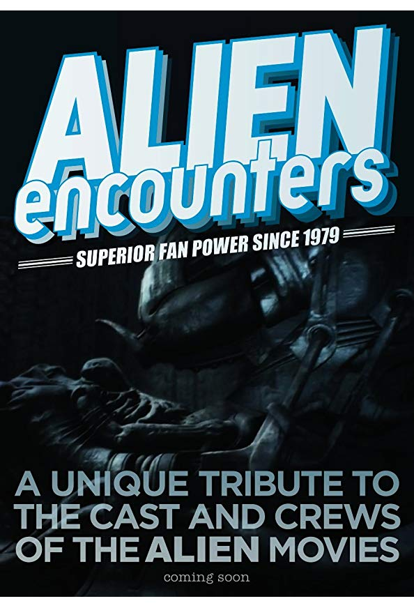 Alien Encounters: Superior Fan Power Since 1979 kapak