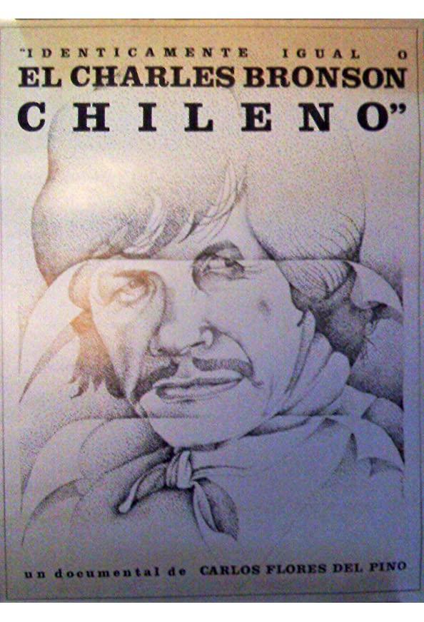 El Charles Bronson chileno: o idénticamente igual kapak