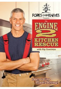 Forks Over Knives Presents: The Engine 2 Kitchen Rescue kapak
