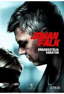 Johan Falk: Organizatsija Karayan kapak