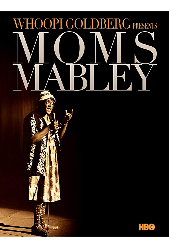 Whoopi Goldberg Presents Moms Mabley kapak