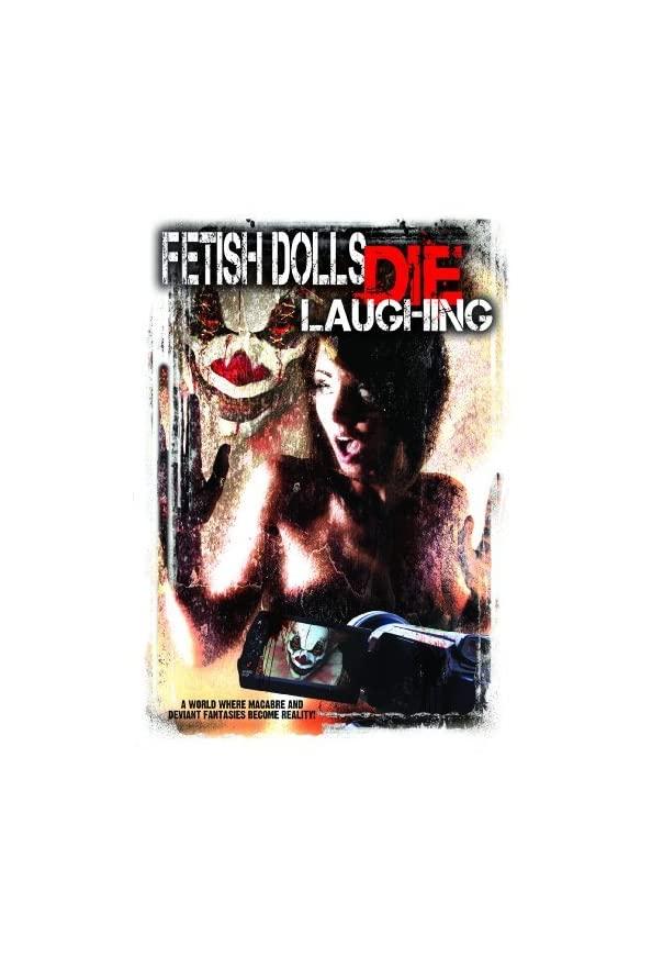 Fetish Dolls Die Laughing kapak