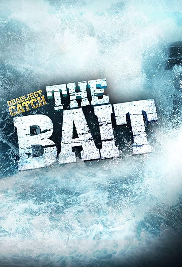 Deadliest Catch: The Bait kapak
