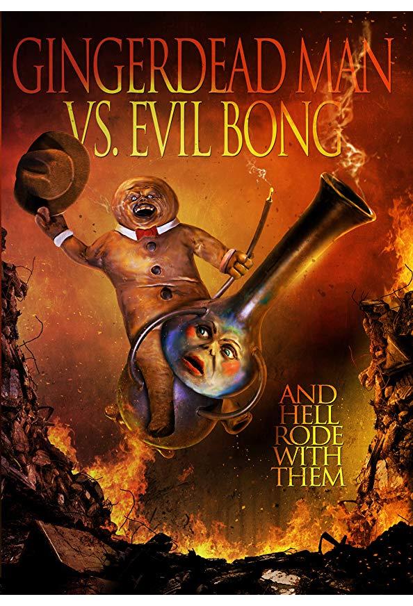 Gingerdead Man Vs. Evil Bong kapak
