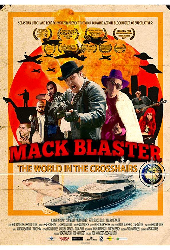 Mack Blaster: The World in the Crosshairs kapak