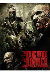 The Dead the Damned and the Darkness kapak