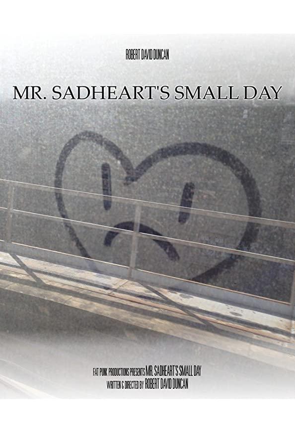 Mr. Sadheart's Small Day kapak