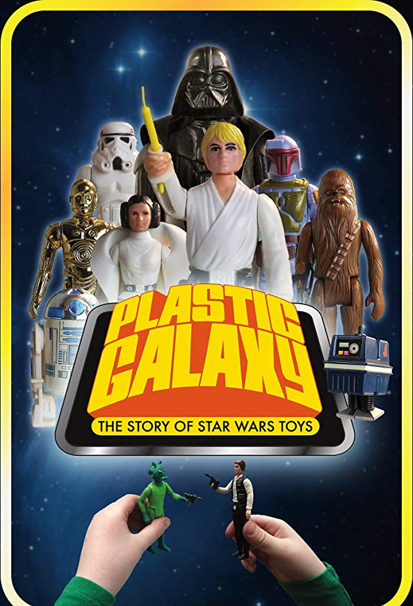 Plastic Galaxy: The Story of Star Wars Toys kapak
