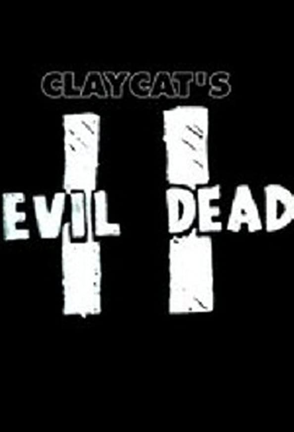 Claycat's Evil Dead II kapak