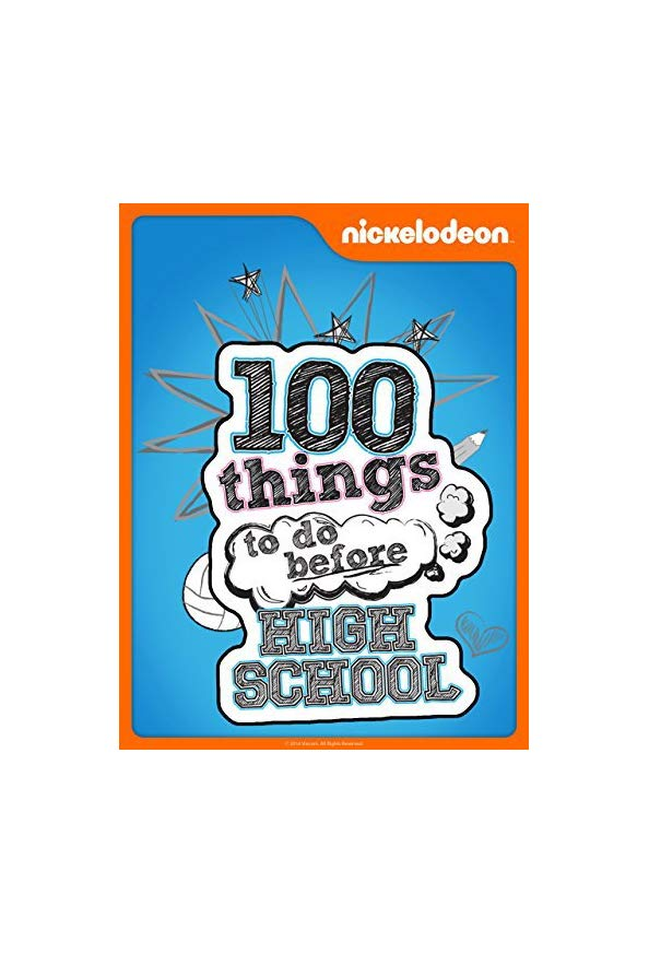 100 Things to Do Before High School kapak