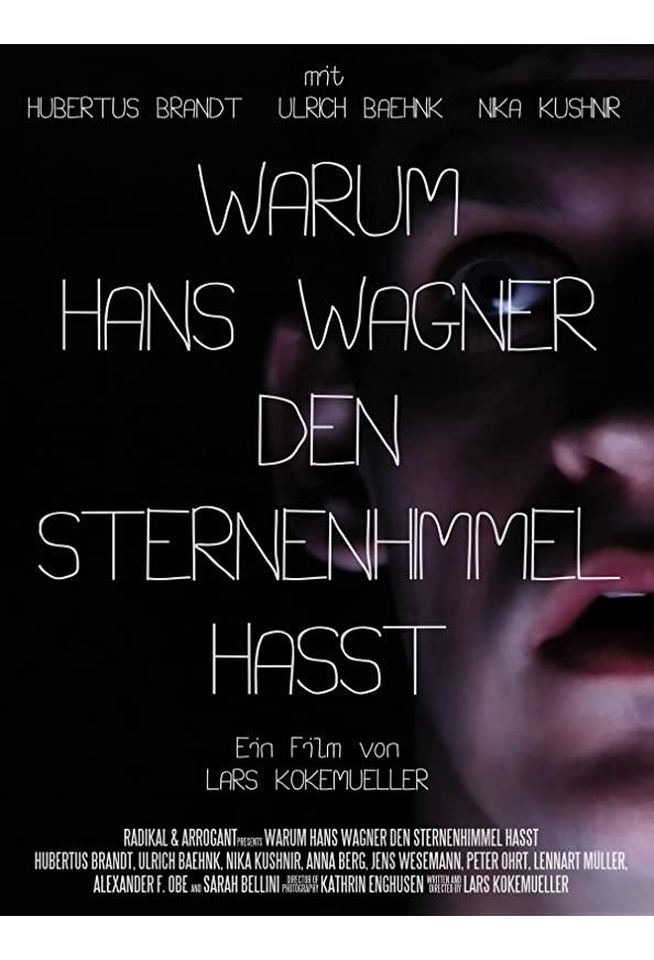 Warum Hans Wagner den Sternenhimmel hasst kapak