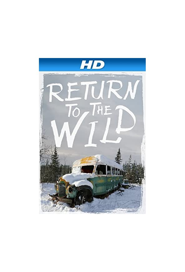 Return to the Wild: The Chris McCandless Story kapak