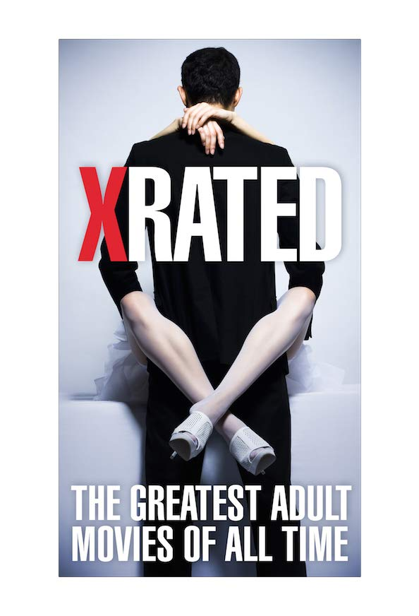 X-Rated: The Greatest Adult Movies of All Time kapak